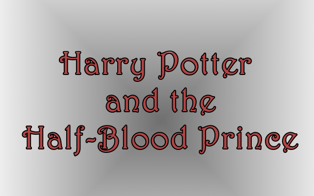 Book Vs Movie Harry Potter And The Half Blood Prince The Punk Theory